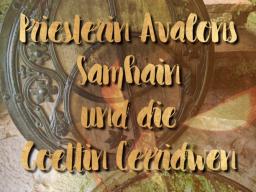 Webinar: Priesterin Avalons  Samhain und Göttin Cerridwen