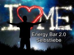Webinar: Energy Bar 2.0 - Selbstliebe