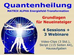 Webinar: Quantenheilung - Grundlagen für NEUEINSTEIGER