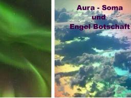 Webinar: GECHANNELTE BOTSCHAFT und Unterstützung mit Aura Soma