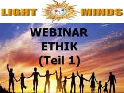 Webinar: Kurs in Positiv Leben - Ethik (Teil 1): Rezept zum Erkennen von Gleichgültigkeit
