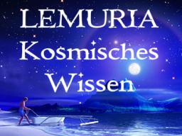 """Webinar: LEMURIA """"KOSMISCHES WISSEN"""""""