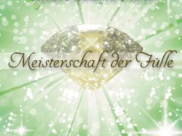 Webinar: MEISTERSCHAFT DER FÜLLE
