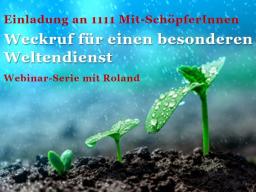 Webinar: Weckruf 1111: Das Schöpfernetz weiter aufbauen, Teil 2