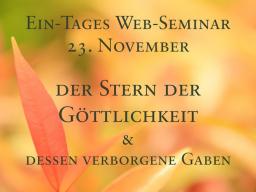 Webinar: Der Stern der Göttlichkeit / The Star of Divinity