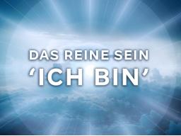 Webinar: Meditation: das reine Sein 'ICH BIN'