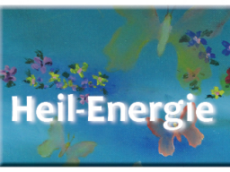 Webinar: ***Heil-Energie*** inkl. 5,- Gutschein