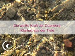 Webinar: Die weiße Kraft der Cuandera: Klarheit aus der Tiefe