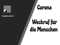 Webinar: Corona - Weckruf für die Menschen