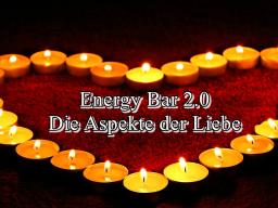 Webinar: Energy Bar 2.0 - Die Aspekte der Liebe