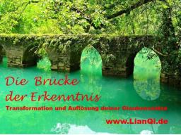 Webinar: Die Brücke der Erkenntnis - Glaubenssätze auflösen und transformieren