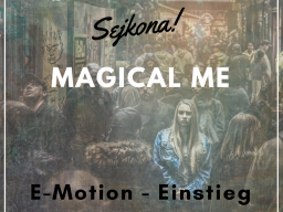 Webinar: Magical me - E-Motion... Einstieg