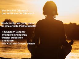 Webinar: Bye bye Ego - hallo Glück! Schwerpunkt Selbstwert/Partnerschaft