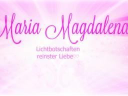 """Webinar: ♥♡ Maria Magdalena live Channeling mit Persönlicher Botschaft: """"Kraft und Reinheit Deines wahres Ursprungs-Selbstes. ♡♥"""