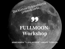 Webinar: Fullmoon-Workshop by die kleine Glücksfabrik