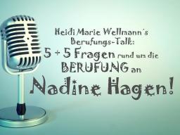 Webinar: Heidi Marie Wellmann´s Berufungs-Talk mit Nadine Hagen
