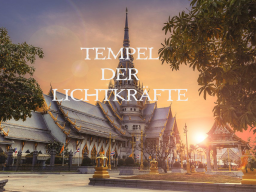 Webinar: TEMPEL DER LICHTKRÄFTE I