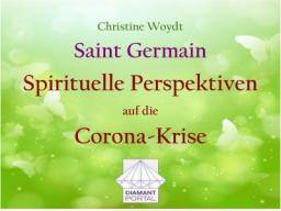 Webinar: Saint Germain: Spirituelle Perspektiven auf die Corona-Krise