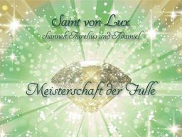 """Webinar: Meisterschaft der Fülle """"SPIRITUELLES FÜLLEBEWUSSTSEIN"""""""