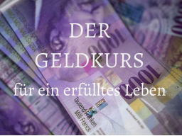 """Webinar: DER GELDKURS """"SINNREICHE GENÜGSAMKEIT"""""""