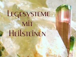 Webinar: Heilsteine und Legesysteme