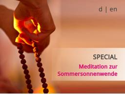Webinar: SPEZIAL: Meditation zur Sommersonnenwende