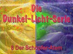 Webinar: Die Dunkel-Licht-Serie 8