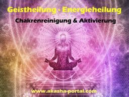 Webinar: Geistheilung - Energieheilung - Chakrenreinigung & Aktivierung