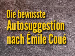 Webinar: Bewusste Autosuggestion nach Émile Coué - Praxiswebinar