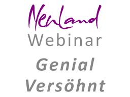 Webinar: Genial Versöhnt - Die große Kraft der Befreiung