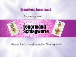 Webinar: Grundkurs Schlagworte im Lenormand.