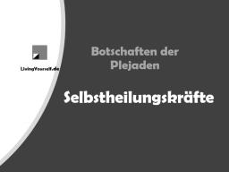 Webinar: Botschaft der Plejaden - Selbstheilungskräfte