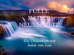 Webinar: Fülle in der neuen Zeit GEDULD,KÜHNHEIT & MUT