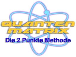 Webinar: QuantenMatrix mit der 2-Punkte Methode mit Stefan E. Heyland