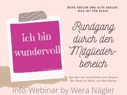 Webinar: Infowebinar: Rundgang durch den Mitgliederbereich von ich-bin-wundervoll