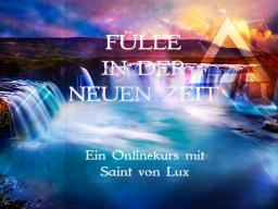 Webinar: Fülle in der neuen Zeit HUMOR,ELITE & WELTENDIENST