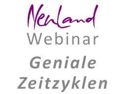 Webinar: Geniale Zeitzyklen - Zeitmanagement in NeuLand