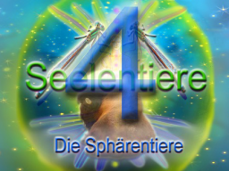 Webinar: Seelentiere 4  Die Sphärentiere