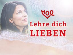 Webinar: Lehre dich Lieben - Teil 1