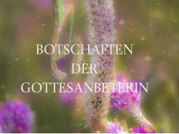 Webinar: BOTSCHAFTEN DER GOTTESANBETERIN