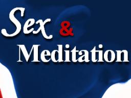 Webinar: SEX und MEDITATION