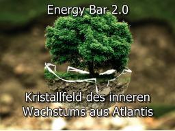 Webinar: Energy Bar 2.0 - Kristallfeld des inneren Wachstums aus Atlantis