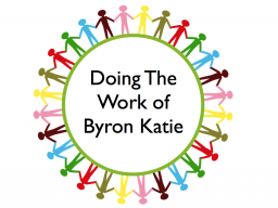 Webinar: Doing The Work of Byron Katie in English