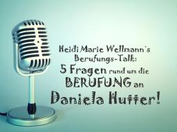 Webinar: Heidi Marie Wellmann´s Berufungs-Talk mit Daniela Hutter!