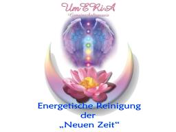 """Webinar: Energetische """"Reinigung"""" der NEUEN ZEIT 5te Ausgabe / Grundworkshop"""
