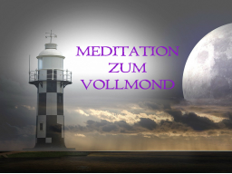 Webinar: VOLLMONDMEDITATION November 2017