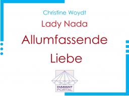 Webinar: Lady Nada: Allumfassende Liebe