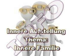 Webinar: Innere Aufstellung - Innere Familie INFO