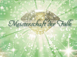 """Webinar: MEISTERSCHAFT DER FÜLLE """"MÄRZ"""""""