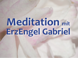 Webinar: Meditation zur Wintersonnenwende *** EEngel GABRIEL